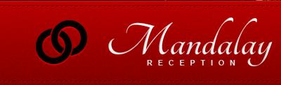 Mandalay Receptions